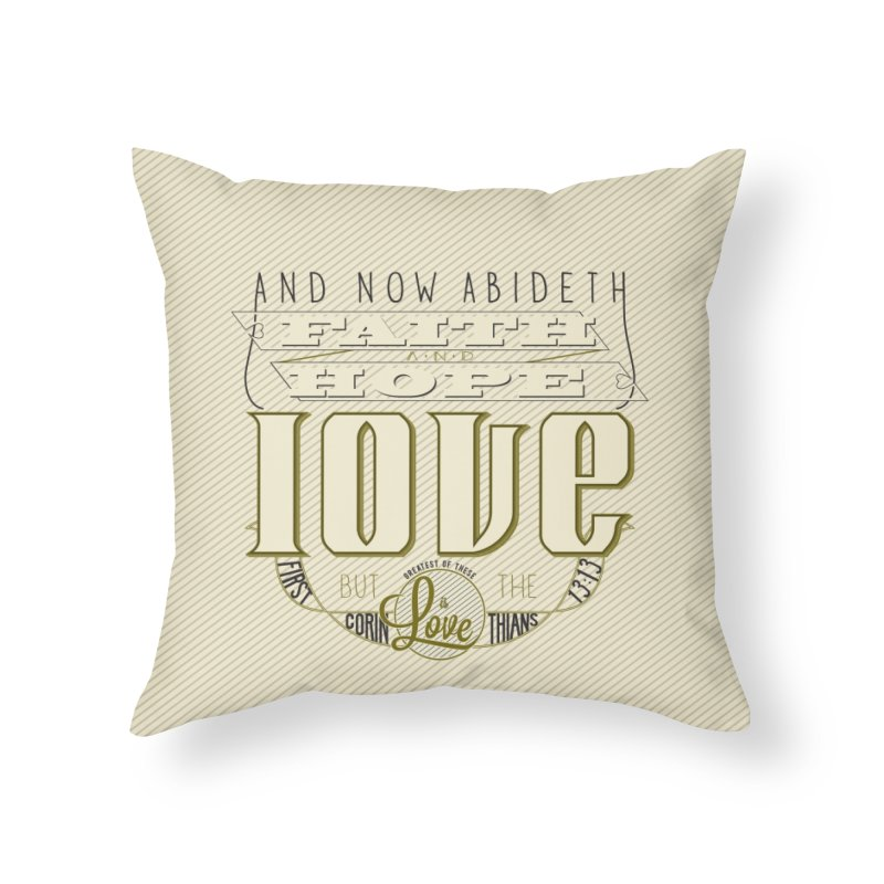 Faith Hope and Love | 1 Corinthians 13:13 in Throw Pillow by Reformed Christian Goods & Clothing