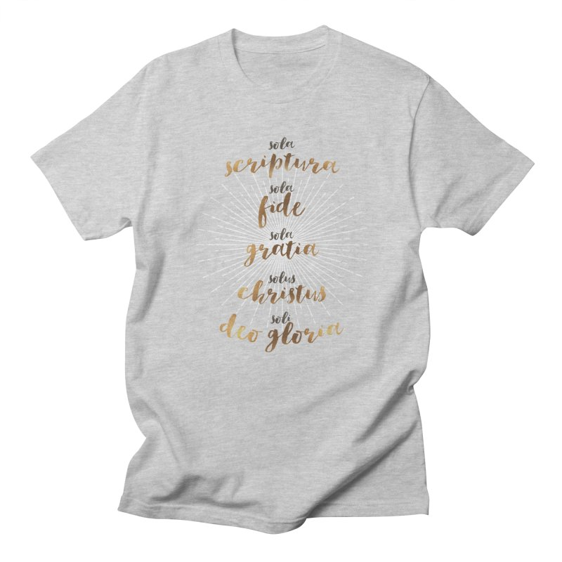 The Five Solas of the Reformation Women's Unisex T-Shirt by Reformed Christian Goods & Clothing