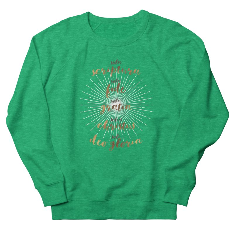 The Five Solas of the Reformation Men's Sweatshirt by Reformed Christian Goods & Clothing