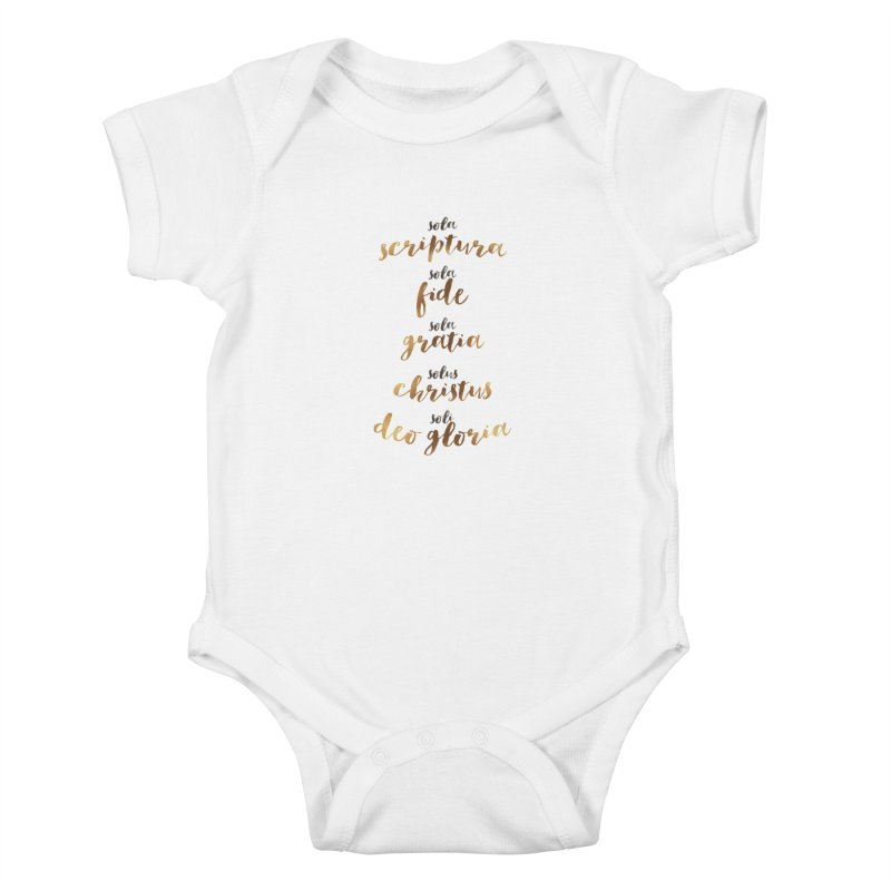 The Five Solas of the Reformation Kids Baby Bodysuit by Reformed Christian Goods & Clothing