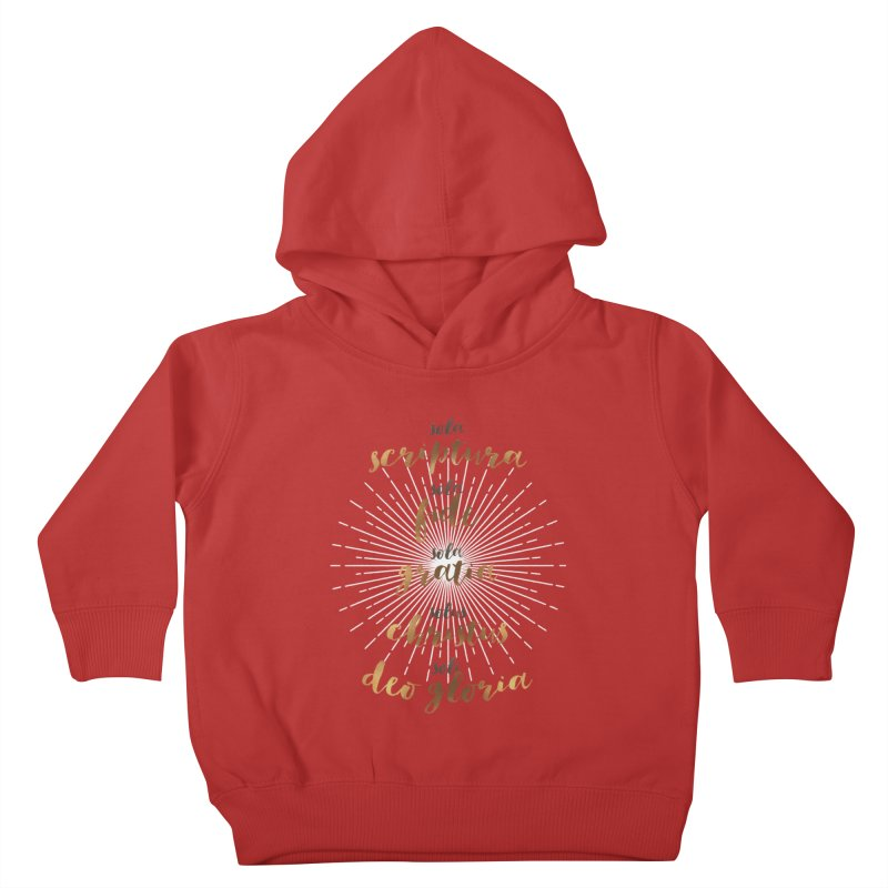 The Five Solas of the Reformation Kids Toddler Pullover Hoody by Reformed Christian Goods & Clothing