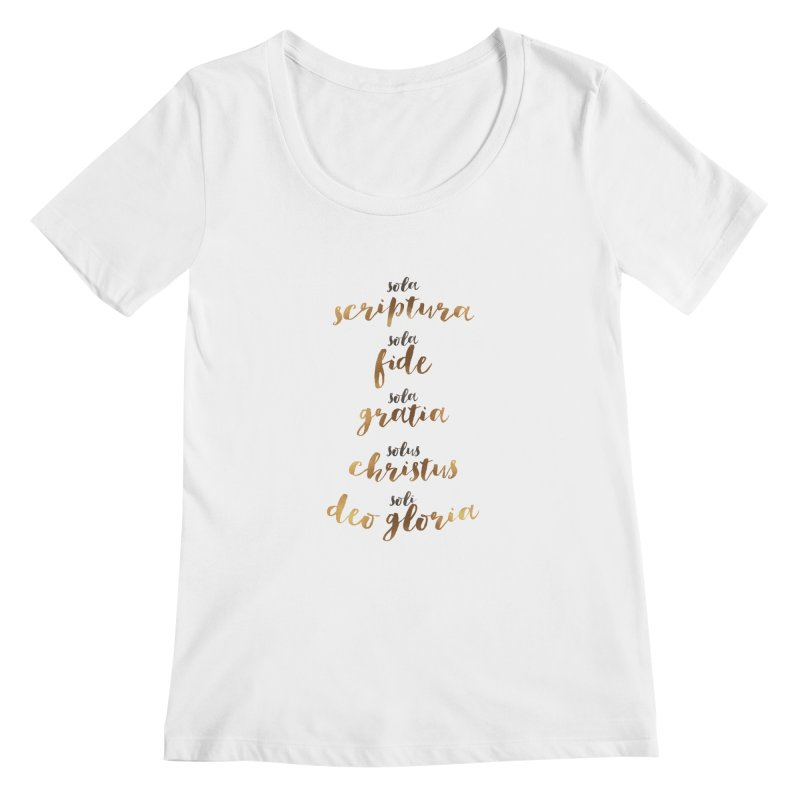 The Five Solas of the Reformation Women's Scoopneck by Reformed Christian Goods & Clothing