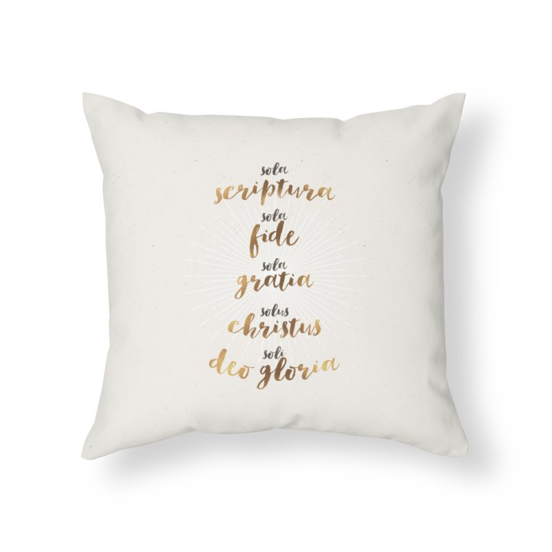 The Five Solas of the Reformation Home Throw Pillow by Reformed Christian Goods & Clothing