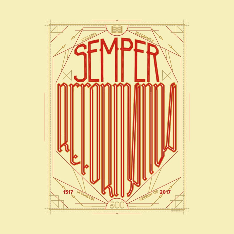 Semper Reformanda: Celebrating the 500th Anniversary of the Protestant Reformation Home Stretched Canvas by Reformed Christian Goods & Clothing