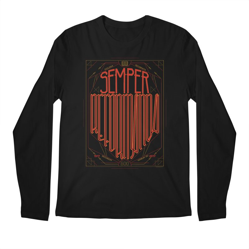 Semper Reformanda: Celebrating the 500th Anniversary of the Protestant Reformation Men's Longsleeve T-Shirt by Reformed Christian Goods & Clothing
