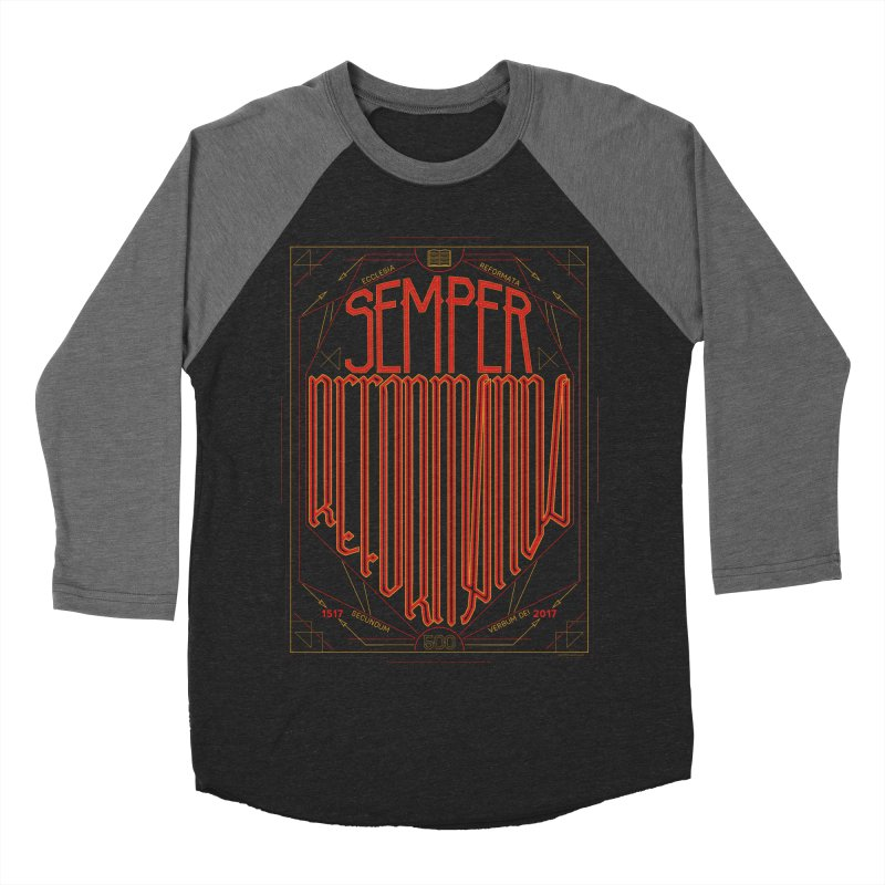Semper Reformanda: Celebrating the 500th Anniversary of the Protestant Reformation Men's Baseball Triblend T-Shirt by Reformed Christian Goods & Clothing