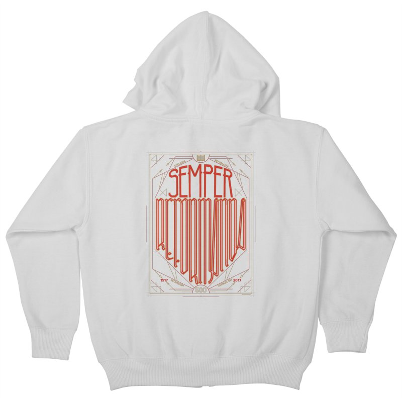 Semper Reformanda: Celebrating the 500th Anniversary of the Protestant Reformation Kids Zip-Up Hoody by Reformed Christian Goods & Clothing