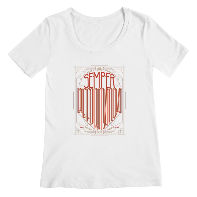 Semper Reformanda: Celebrating the 500th Anniversary of the Protestant Reformation Women's Scoopneck by Reformed Christian Goods & Clothing