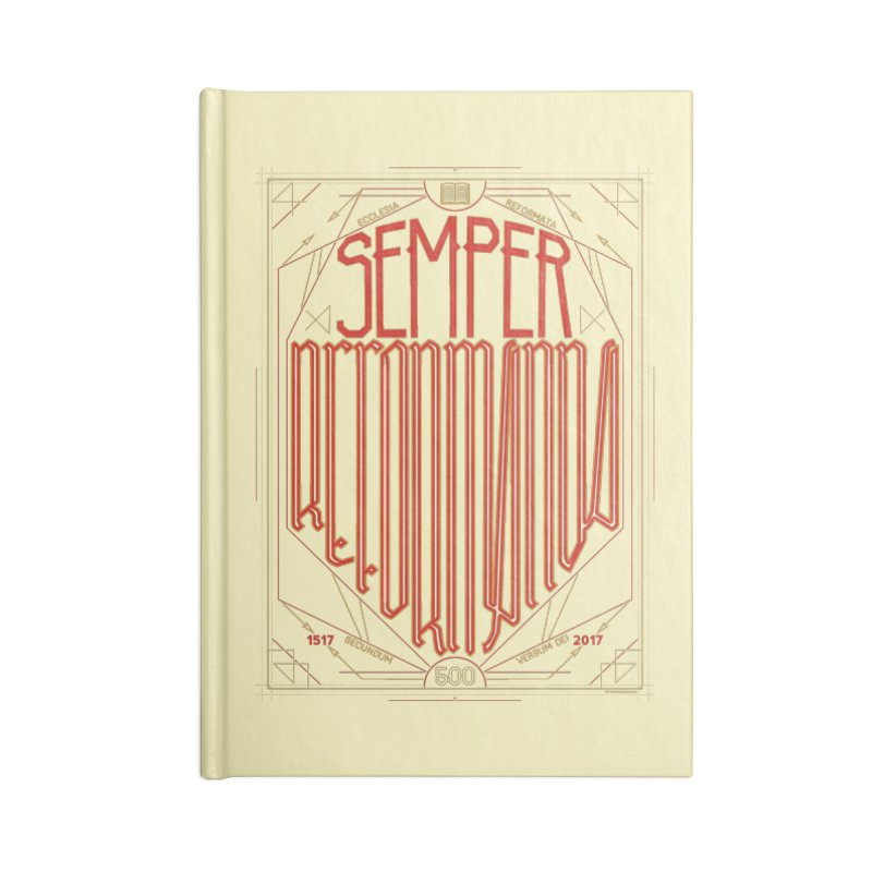 Semper Reformanda: Celebrating the 500th Anniversary of the Protestant Reformation Accessories Notebook by Reformed Christian Goods & Clothing