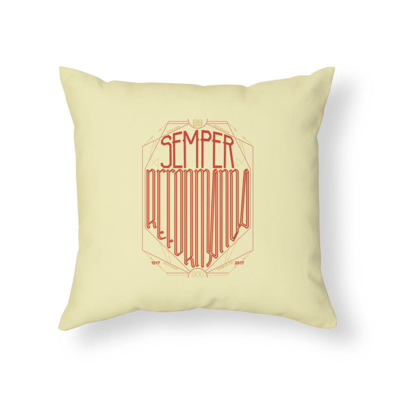 Semper Reformanda: Celebrating the 500th Anniversary of the Protestant Reformation Home Throw Pillow by Reformed Christian Goods & Clothing