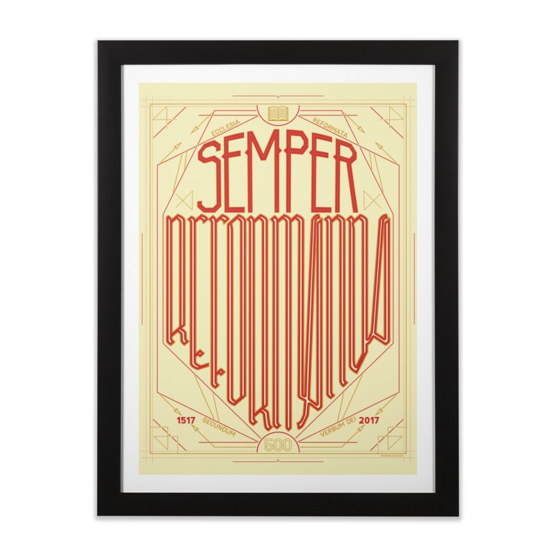Semper Reformanda: Celebrating the 500th Anniversary of the Protestant Reformation in Framed Fine Art Print Black by Reformed Christian Goods & Clothing