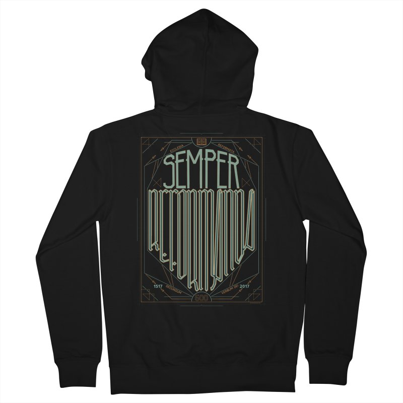 Semper Reformanda: Celebrating the 500th Anniversary of the Protestant Reformation (alt color) Women's Zip-Up Hoody by Reformed Christian Goods & Clothing