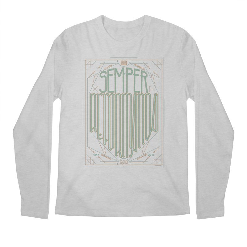 Semper Reformanda: Celebrating the 500th Anniversary of the Protestant Reformation (alt color) Men's Longsleeve T-Shirt by Reformed Christian Goods & Clothing