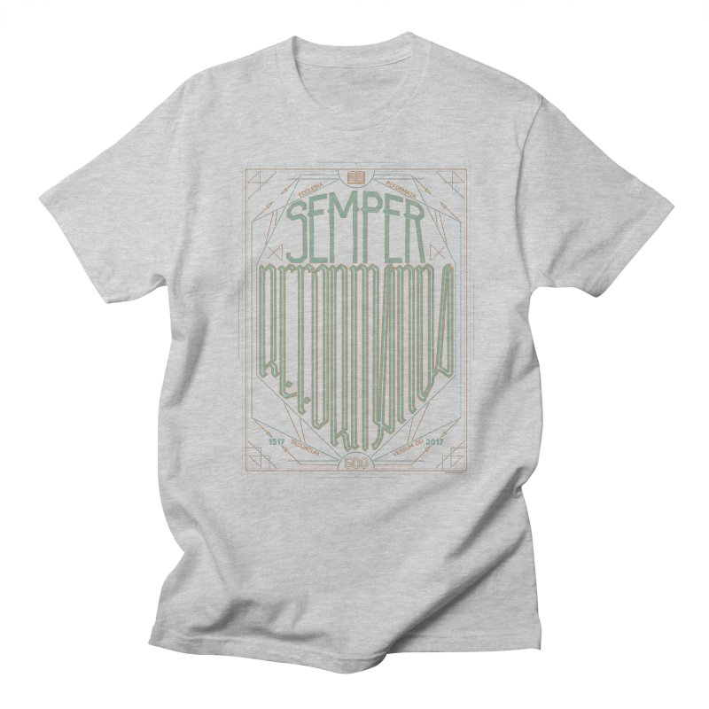Semper Reformanda: Celebrating the 500th Anniversary of the Protestant Reformation (alt color) Men's T-shirt by Reformed Christian Goods & Clothing