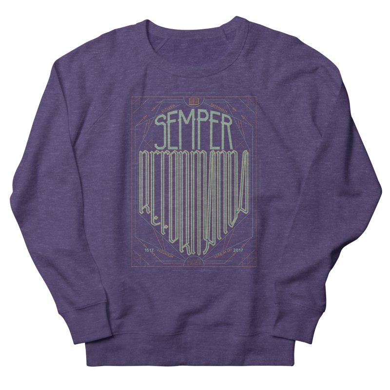 Semper Reformanda: Celebrating the 500th Anniversary of the Protestant Reformation (alt color) Men's Sweatshirt by Reformed Christian Goods & Clothing