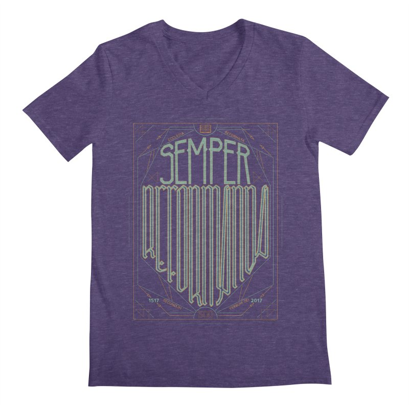 Semper Reformanda: Celebrating the 500th Anniversary of the Protestant Reformation (alt color) Men's V-Neck by Reformed Christian Goods & Clothing