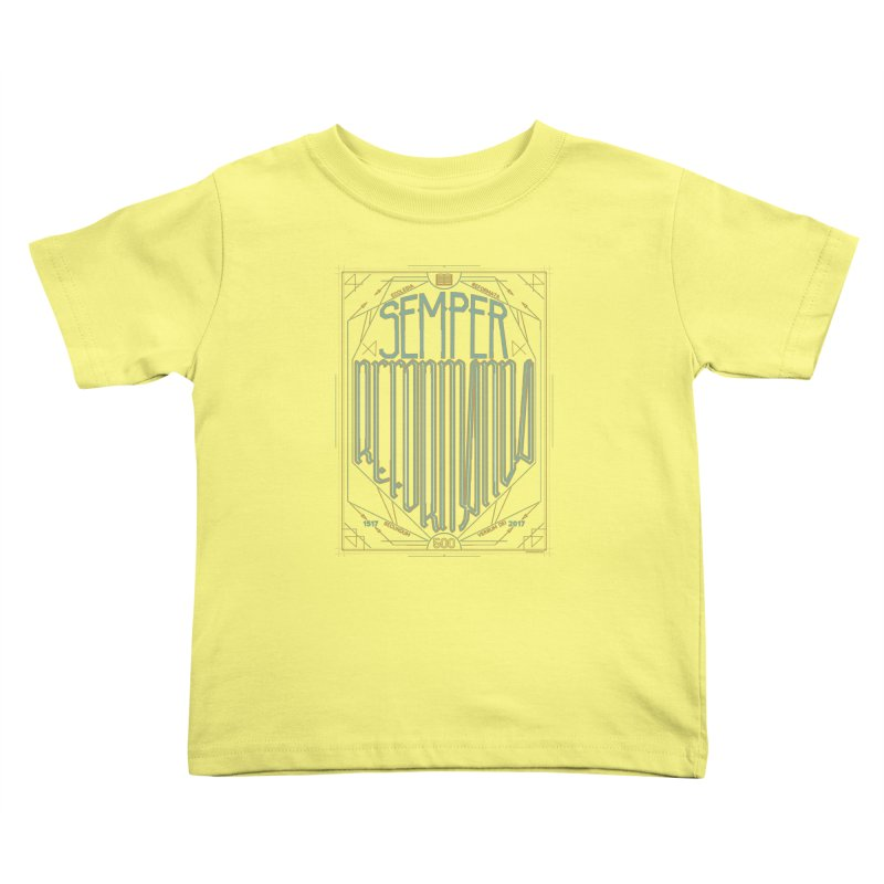Semper Reformanda: Celebrating the 500th Anniversary of the Protestant Reformation (alt color) Kids Toddler T-Shirt by Reformed Christian Goods & Clothing