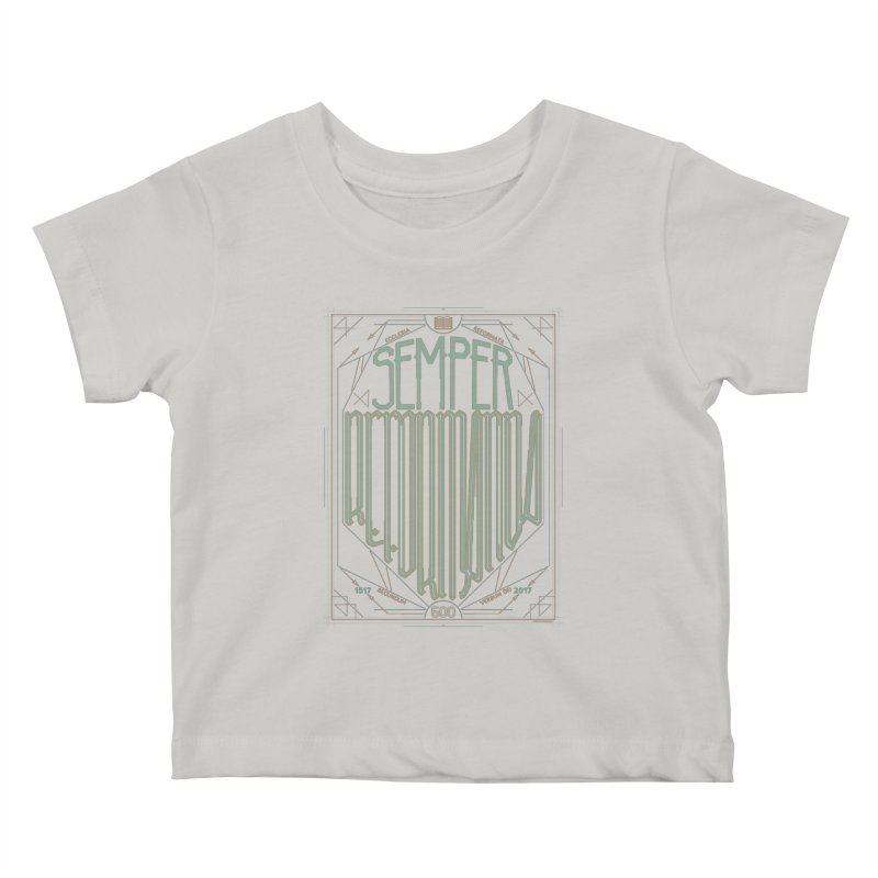 Semper Reformanda: Celebrating the 500th Anniversary of the Protestant Reformation (alt color) Kids Baby T-Shirt by Reformed Christian Goods & Clothing