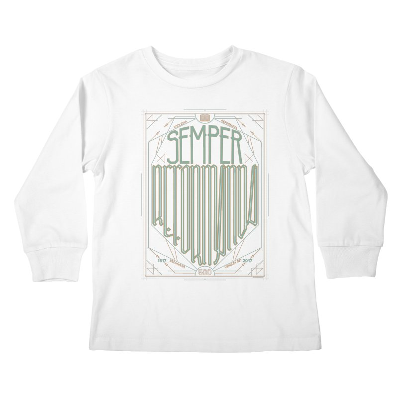 Semper Reformanda: Celebrating the 500th Anniversary of the Protestant Reformation (alt color) Kids Longsleeve T-Shirt by Reformed Christian Goods & Clothing