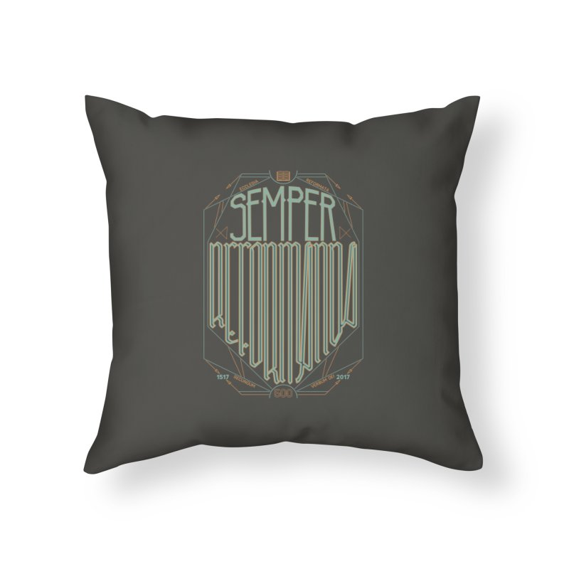 Semper Reformanda: Celebrating the 500th Anniversary of the Protestant Reformation (alt color) Home Throw Pillow by Reformed Christian Goods & Clothing