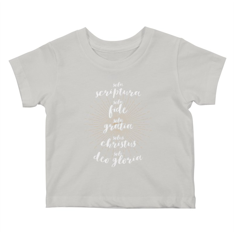 The Five Solas of the Reformation (alternative color) Kids Baby T-Shirt by Reformed Christian Goods & Clothing