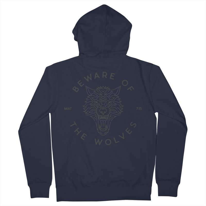 Beware of the Wolves (black) Men's French Terry Zip-Up Hoody by Reformed Christian Goods & Clothing
