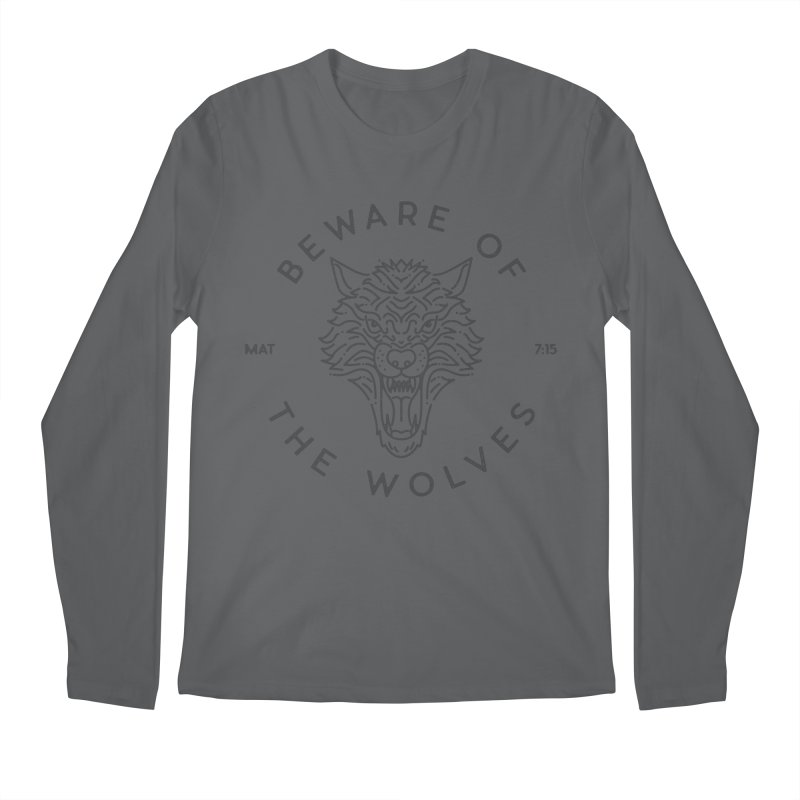 Beware of the Wolves (black) Men's Longsleeve T-Shirt by Reformed Christian Goods & Clothing