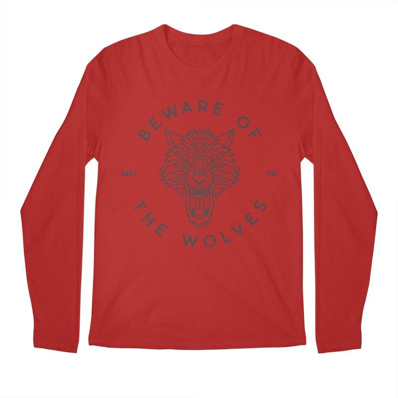 Beware of the Wolves (black) Men's Longsleeve T-Shirt by Reformed Christian Goods & Clothing