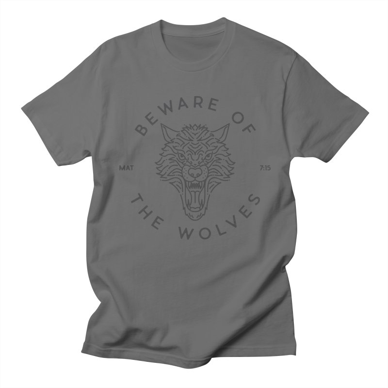 Beware of the Wolves (black) Men's T-Shirt by Reformed Christian Goods & Clothing