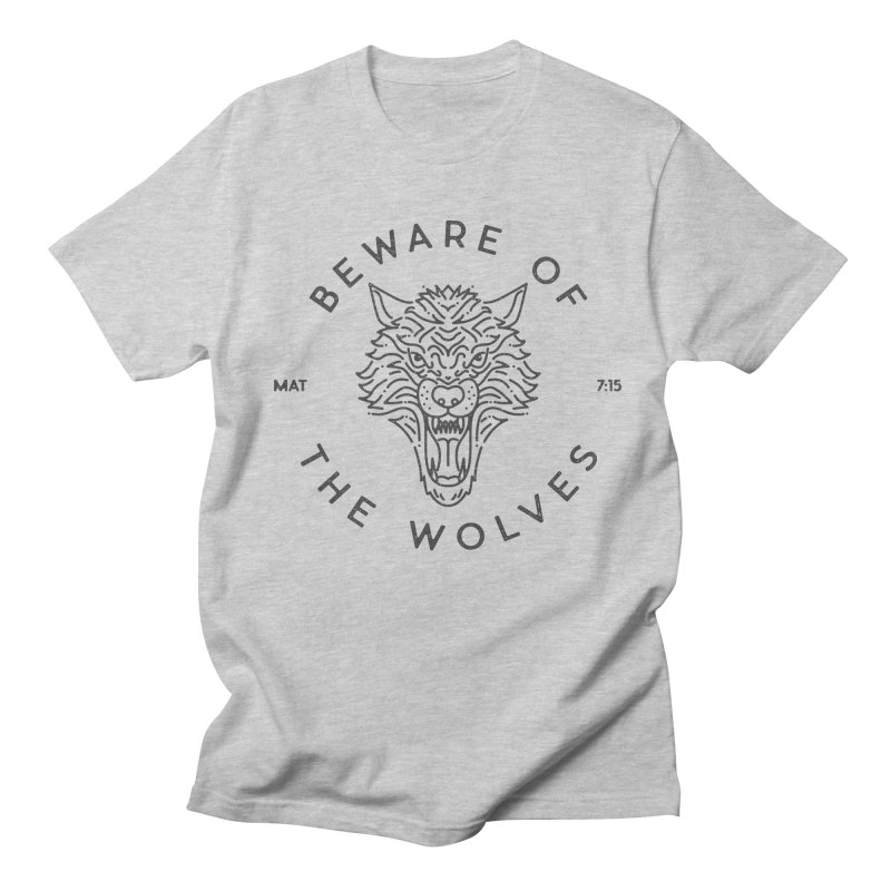Beware of the Wolves (black) Women's Unisex T-Shirt by Reformed Christian Goods & Clothing