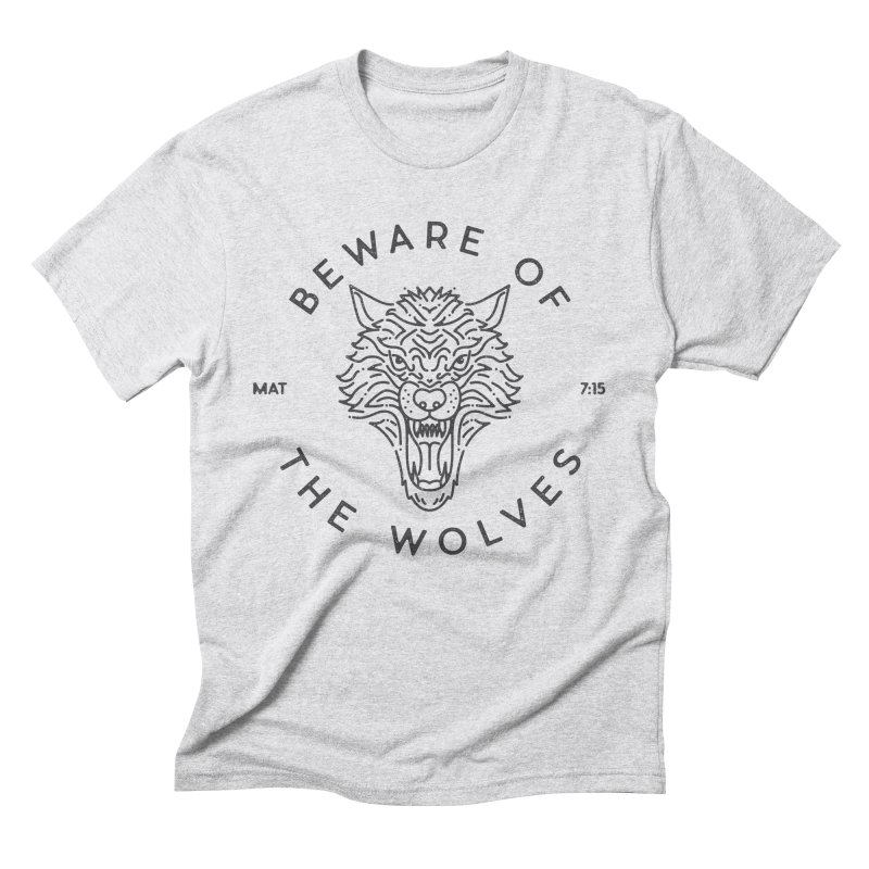 Beware of the Wolves (black) Men's  by Reformed Christian Goods & Clothing