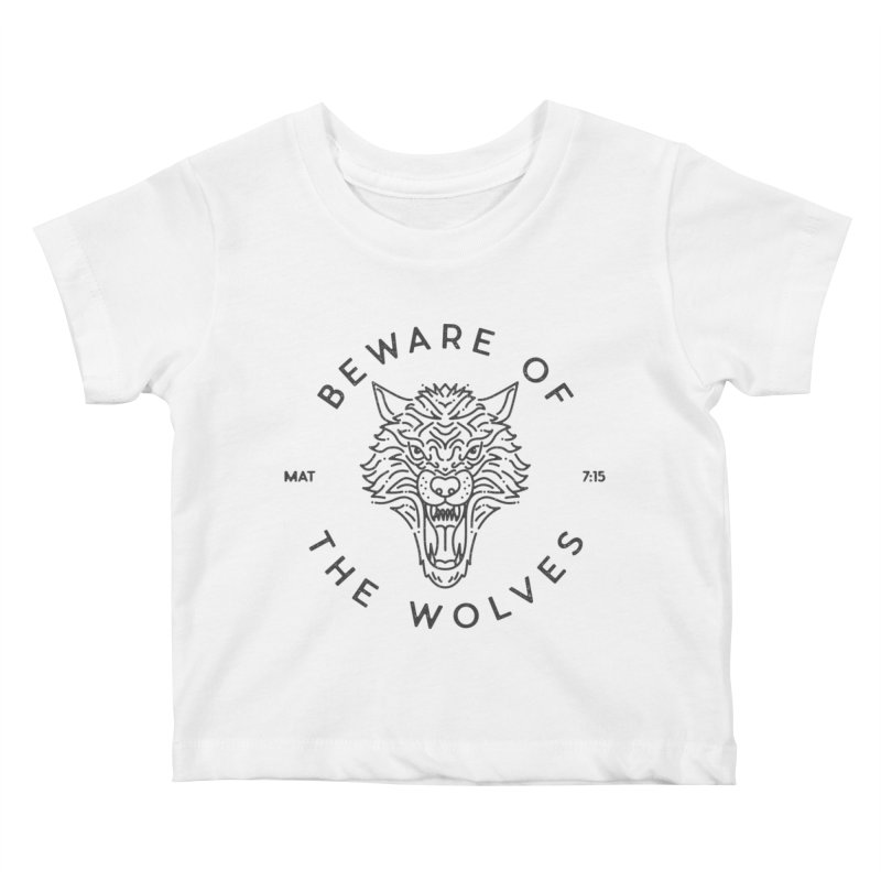 Beware of the Wolves (black) Kids Baby T-Shirt by Reformed Christian Goods & Clothing