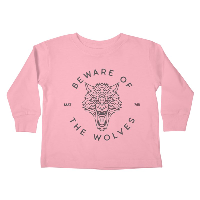 Beware of the Wolves (black) Kids Toddler Longsleeve T-Shirt by Reformed Christian Goods & Clothing