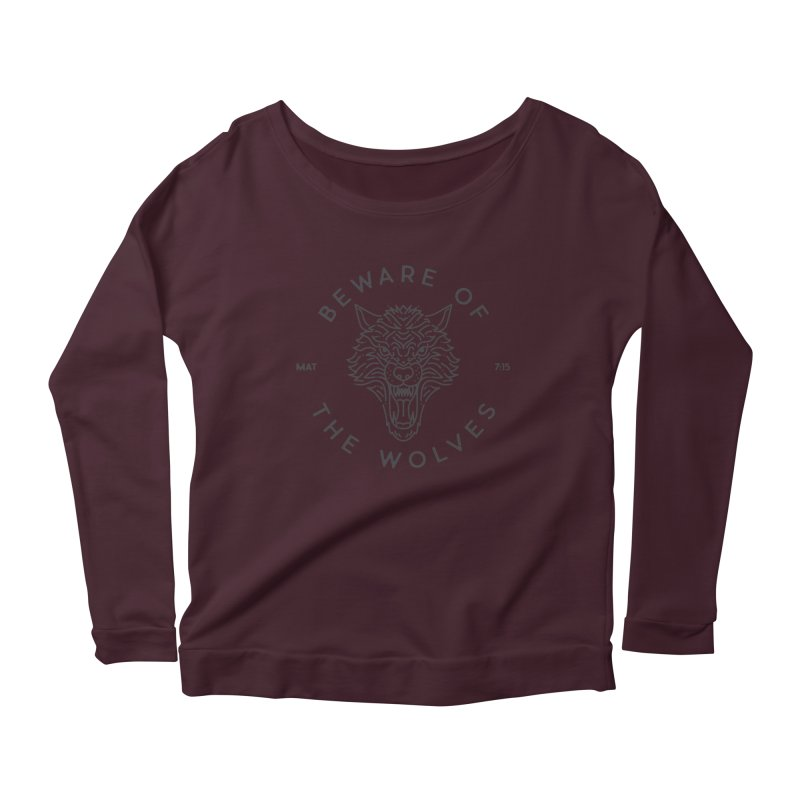Beware of the Wolves (black) Women's Scoop Neck Longsleeve T-Shirt by Reformed Christian Goods & Clothing