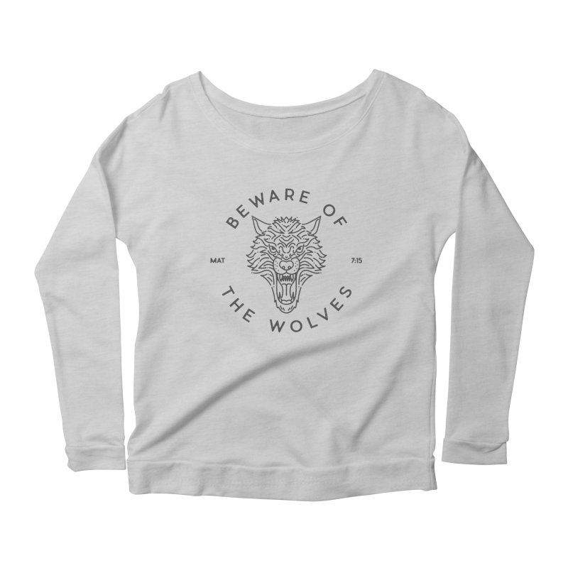 Beware of the Wolves (black) Women's Scoop Neck Longsleeve T-Shirt by A Worthy Manner Goods & Clothing