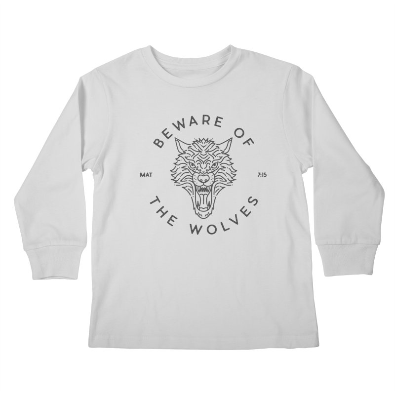 Beware of the Wolves (black) Kids Longsleeve T-Shirt by Reformed Christian Goods & Clothing