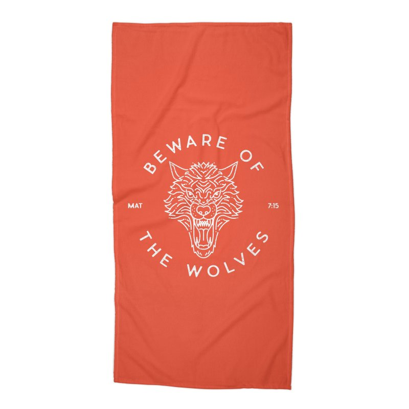 Beware of the Wolves (white) Accessories Beach Towel by Reformed Christian Goods & Clothing