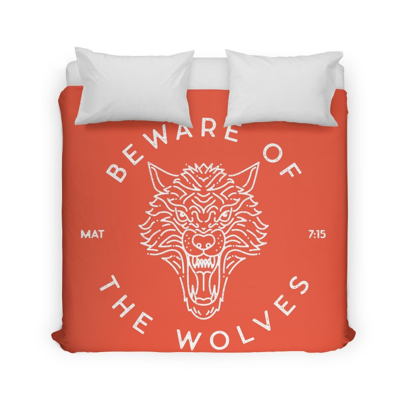 Beware of the Wolves (white) Home Duvet by Reformed Christian Goods & Clothing