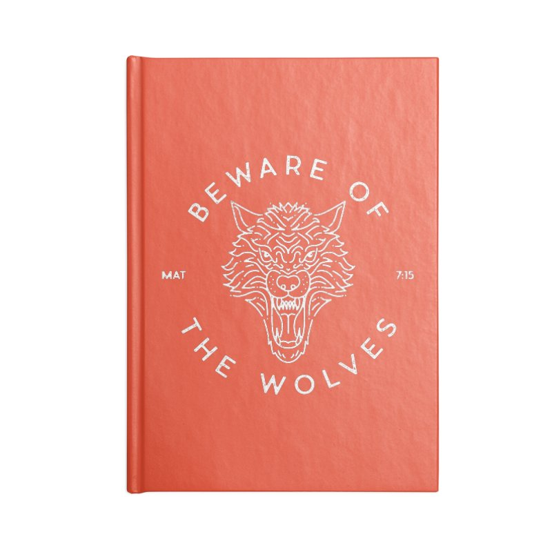 Beware of the Wolves (white) Accessories Notebook by Reformed Christian Goods & Clothing