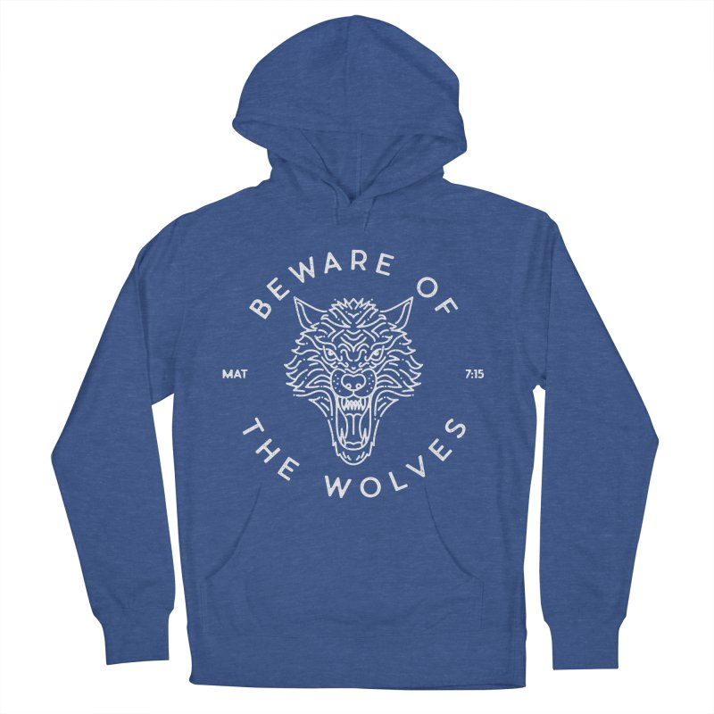 Beware of the Wolves (white) Men's Pullover Hoody by Reformed Christian Goods & Clothing