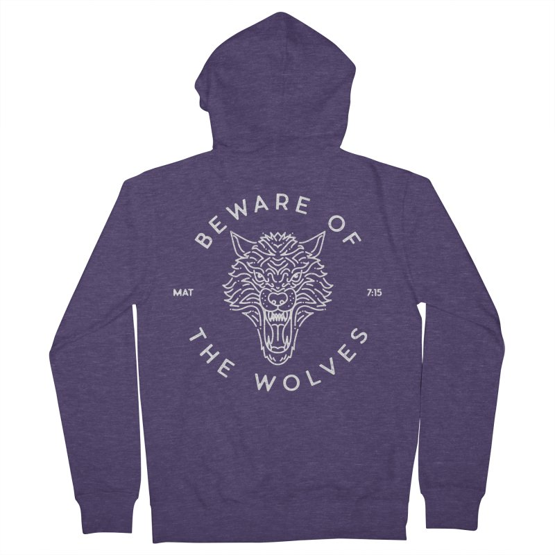 Beware of the Wolves (white) Men's Zip-Up Hoody by Reformed Christian Goods & Clothing