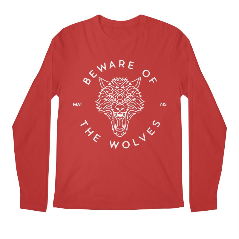 Beware of the Wolves (white) Men's Regular Longsleeve T-Shirt by Reformed Christian Goods & Clothing