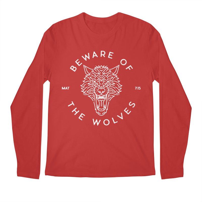 Beware of the Wolves (white) Men's Longsleeve T-Shirt by Reformed Christian Goods & Clothing