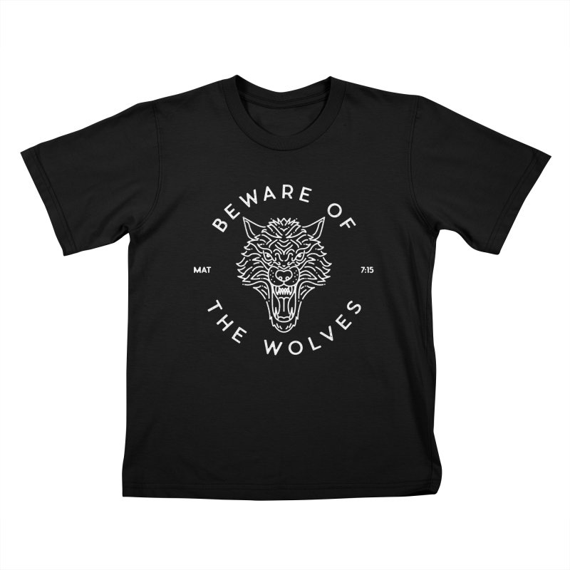 Beware of the Wolves (white) Kids T-shirt by Reformed Christian Goods & Clothing