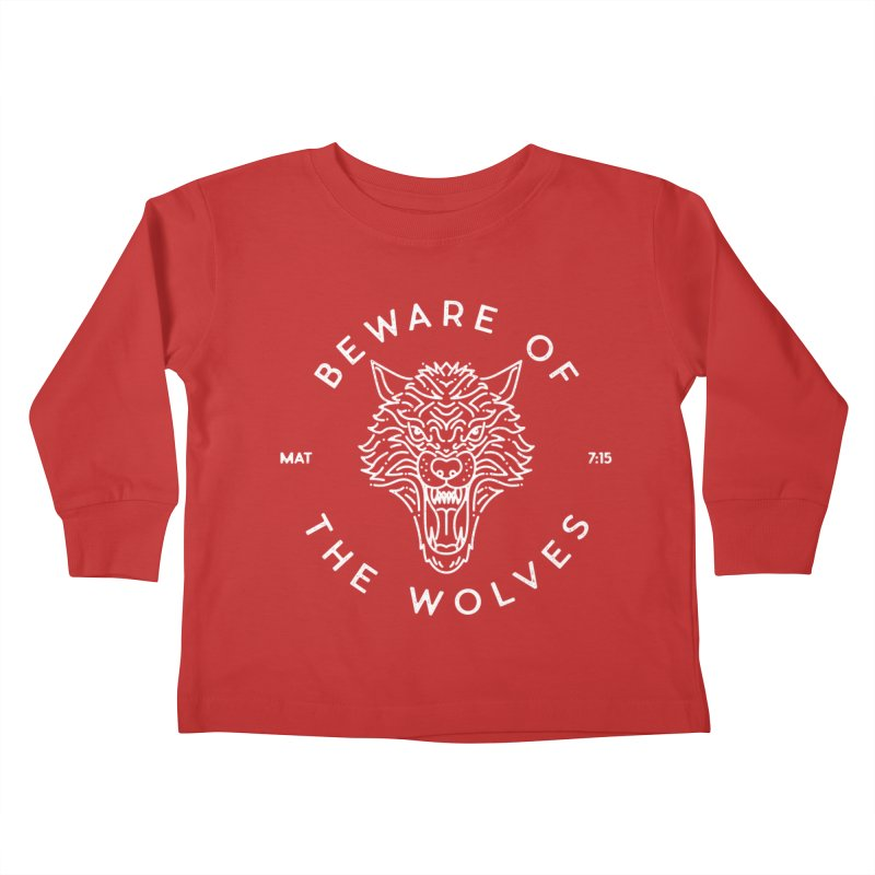 Beware of the Wolves (white) Kids Toddler Longsleeve T-Shirt by Reformed Christian Goods & Clothing