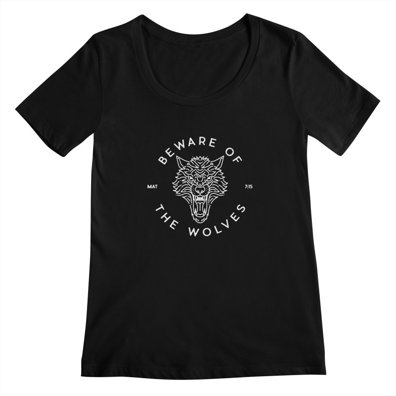 Beware of the Wolves (white) Women's Scoopneck by Reformed Christian Goods & Clothing