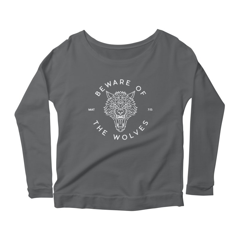 Beware of the Wolves (white) Women's Scoop Neck Longsleeve T-Shirt by Reformed Christian Goods & Clothing