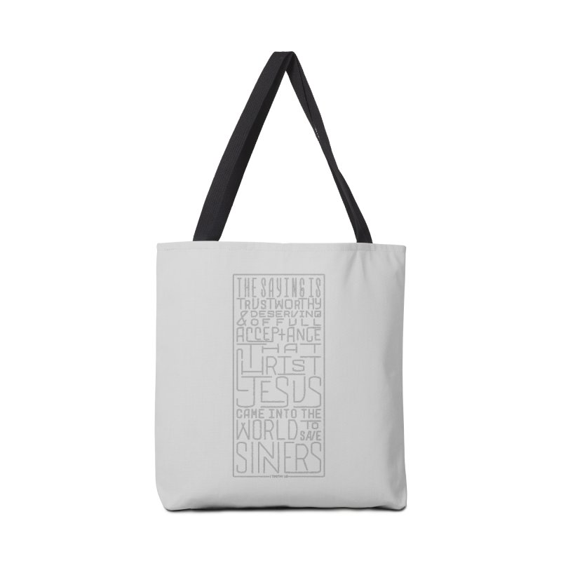 Christ Jesus Came Into the World to Save Sinners | 1 Timothy 1:15 (grey) Accessories Bag by Reformed Christian Goods & Clothing