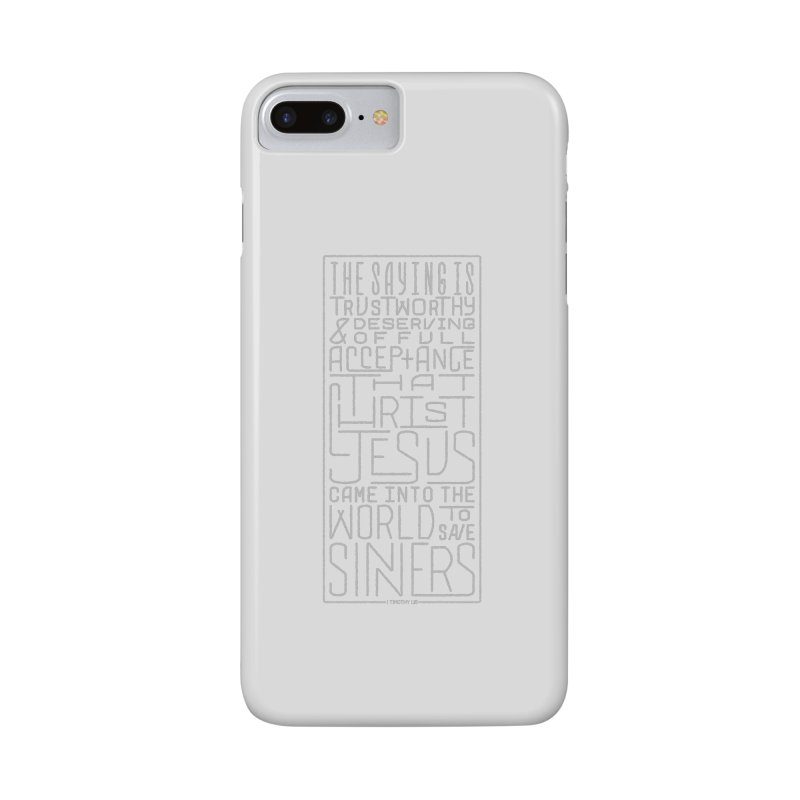 Christ Jesus Came Into the World to Save Sinners | 1 Timothy 1:15 (grey) Accessories Phone Case by Reformed Christian Goods & Clothing