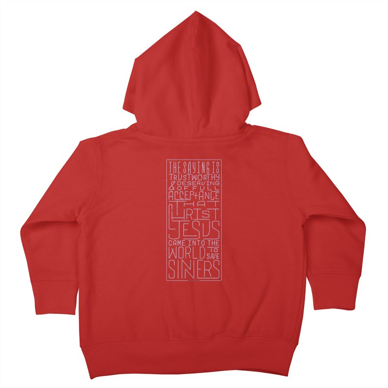 Christ Jesus Came Into the World to Save Sinners | 1 Timothy 1:15 (pink) Kids Toddler Zip-Up Hoody by Reformed Christian Goods & Clothing